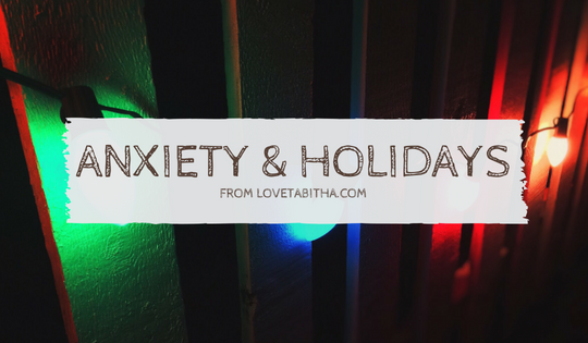 Childhood Anxiety During the Holidays