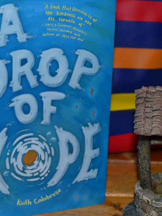 Scholastic's A Drop of Hope by Keith Calabrese