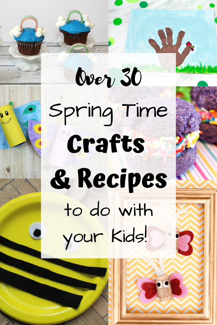 Huge list of Spring Time crafts and recipes to do with your kids