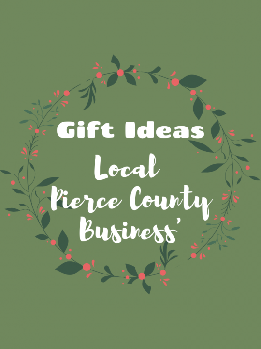 Gift Ideas – Local Pierce County Business' #HolidayGiftGuide